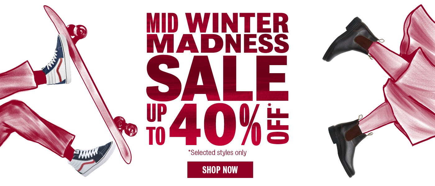 Mid Winter Madness Sale. Up to 40% off